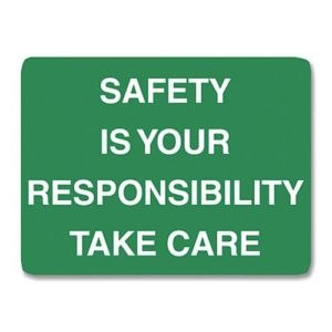 Safety Is Your.. Sign Metal - 60cm X 45cm